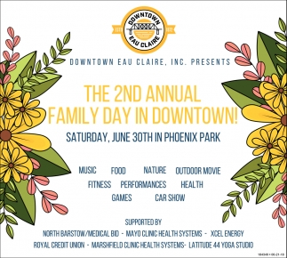 The 2nd Annual Family Day in Downtown!