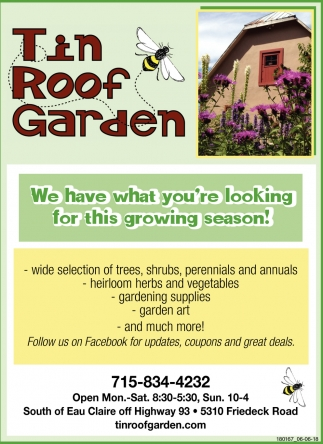 We Have what You're Looking for this Growing Season!
