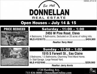 Open House Saturday, July 14 & 15