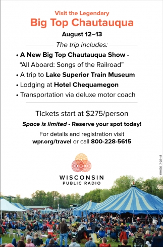 Visit the Legendary Big Top Chautauqua