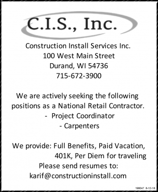 We are Actively Seeking the Following Positions