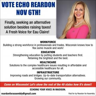 Vote Echo Reardon Nov 6th!