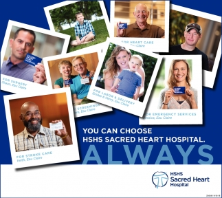 You Can Choose HSHS Sacred Heart Hospital