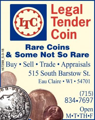Rare Coins & Some Not So Rare