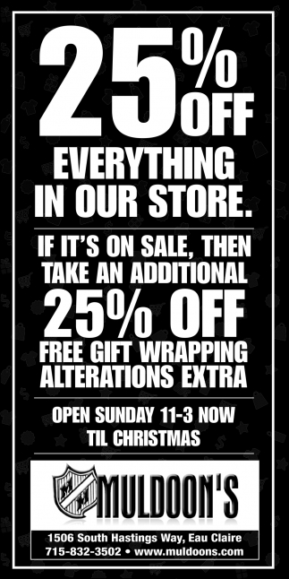 25% Off Everything in Our Store