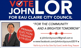 Vote John Lor Eau Claire City Council