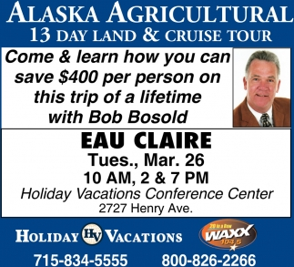 Alaska Agricultural 13 Day Land & Cruise Tour