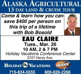 Alaska Agricultural 13 Day Land & Cruise Tour
