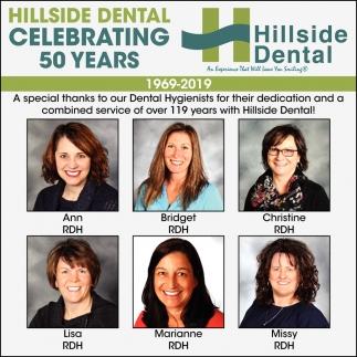 Hillside Dental Celebrating 50 Years