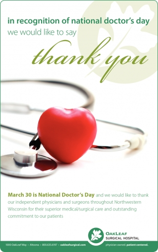 In Recognition of National Doctor's Day We Would Like to Say Thank You