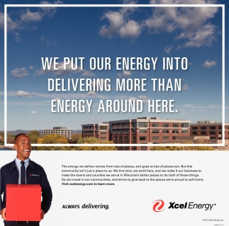 We put our energy into delivering more than energy around here