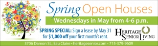 Spring Open Houses