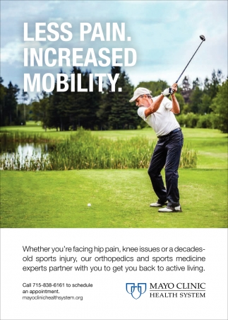 Less Pain. Increased Mobility