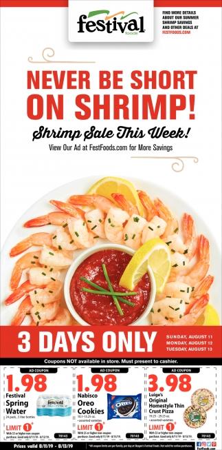 Never Be Short On Shrimp!