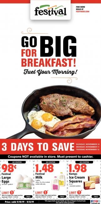 Go Big for Breakfast