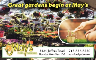 Great Gardens Begin at May's
