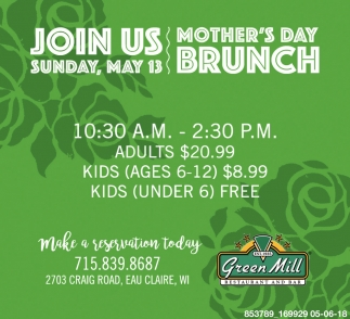 Day Brunch, Green Mill, Eau Claire, WI