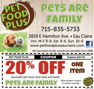 Pets Are Family Pet Food Plus Eau Claire Wi
